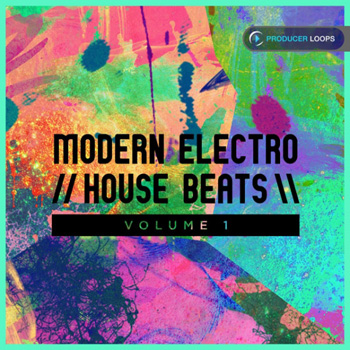 Сэмплы Producer Loops Modern Electro House Beats Vol.1