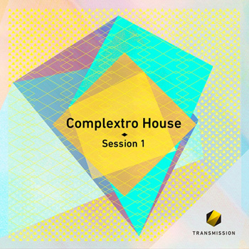 Сэмплы Transmission Complextro House Session 1