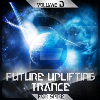 Пресеты Trance Euphoria Future Uplifting Trance Vol.3 For Spire
