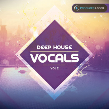 Сэмплы Producer Loops Deep House Vocals Vol.2