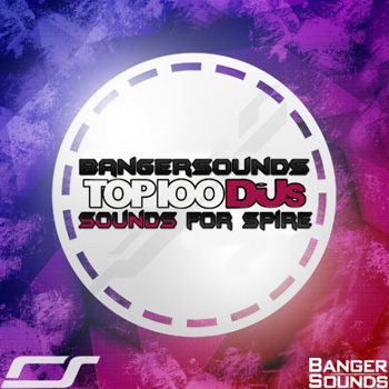 Пресеты Banger Music Records Top 100 DJs Sounds For Spire