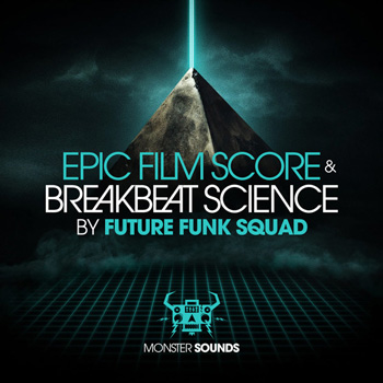 Сэмплы Monster Sounds Future Funk Squad Epic Sound Score and Breakbeat Science