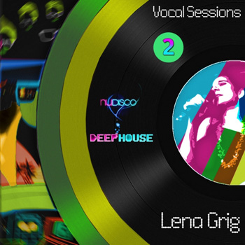Сэмплы вокала - Velvet Season Samples Lena Grig Vocal Sessions Nu Disco and Deep House 2