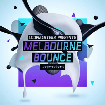 Сэмплы Loopmasters Melbourne Bounce