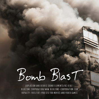 Звуковые эффекты - Bluezone Corporation Bomb Blast Explosions and Debris Sound Elements