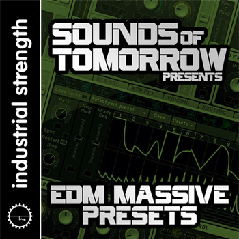 Пресеты ISR Sounds of Tomorrow Presents EDM Massive Presets