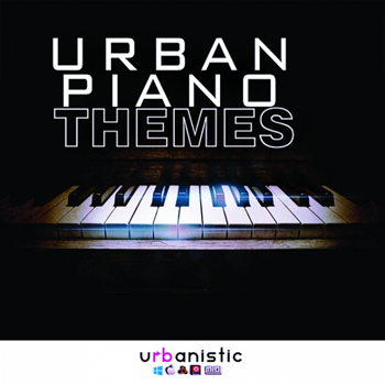 Сэмплы Urbanistic Urban Piano Themes