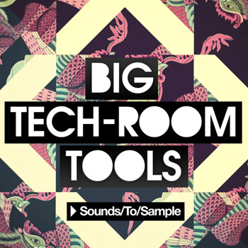 Сэмплы Sounds to Sample Big Tech-Room Tools