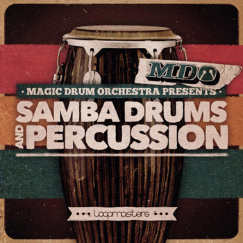 Сэмплы Loopmasters The Magic Drum Orchestra Samba Drums and Percussion