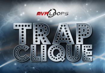 Сэмплы MVP Loops Trap Clique