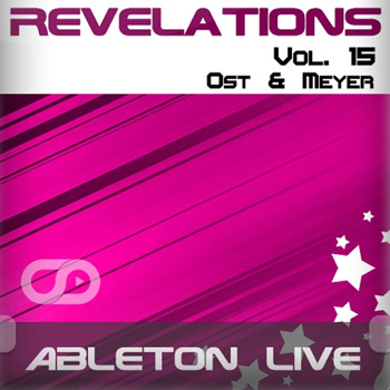 Проект Myloops - Revelations Volume 15 Ost and Meyer Ableton Live