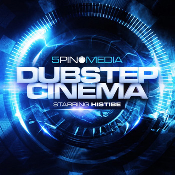 Сэмплы 5 Pin Media Dubstep Cinema Starring Histibe