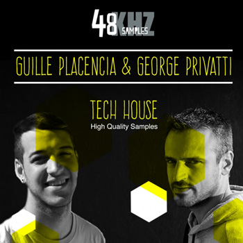 Сэмплы 48Khz Samples Present Guille Placencia and George Privatti Tech House
