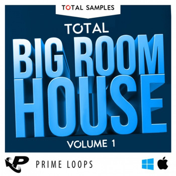 Сэмплы Total Samples Total Big Room House Vol.1