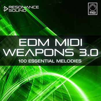 MIDI файлы - Resonance Sound EDM MIDI Weapons 3.0