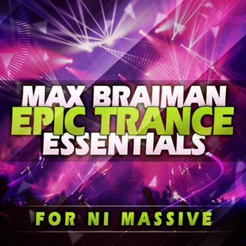 Пресеты Trance Euphoria Max Braiman Epic Trance Essentials For NI Massive