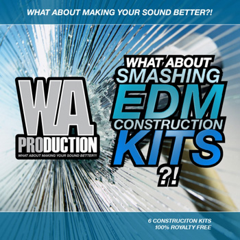 Сэмплы W A Production What About Smashing EDM Construction Kits
