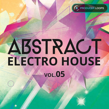 Сэмплы Producer Loops Abstract Electro House Vol.5