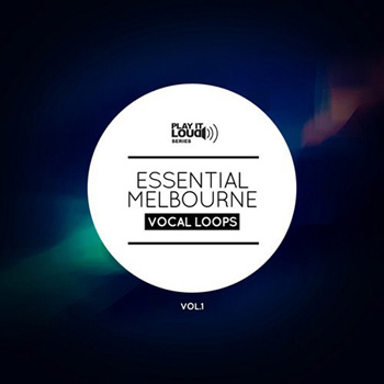 Сэмплы Shockwave Play It Loud Essential Melbourne Vocal Loops Vol.1