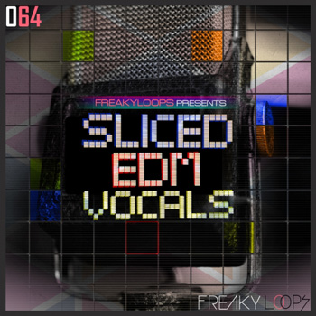 Сэмплы вокала -  Freaky Loops Sliced EDM Vocals