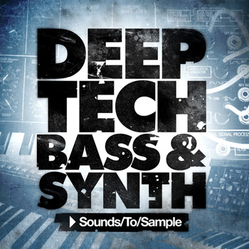 Сэмплы Sounds to Sample Deep Tech Bass and Synth