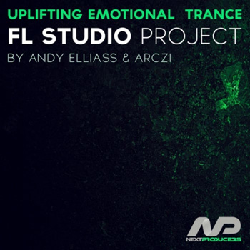Проект NextProducers Uplifting Emotional Trance by Andy Elliass and Arczi