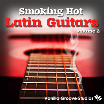 Сэмплы гитары - Vanilla Groove Studios Smoking Hot Latin Guitars 2