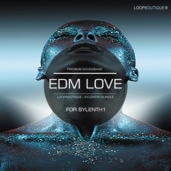 Пресеты Loopboutique EDM Love For Sylenth1