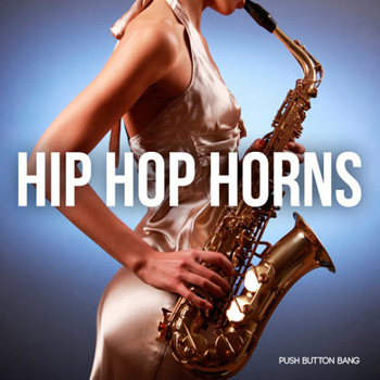 Сэмплы Push Button Bang Hip Hop Horns