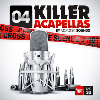 Сэмплы вокала - Monster Sounds Killer Acapellas 4