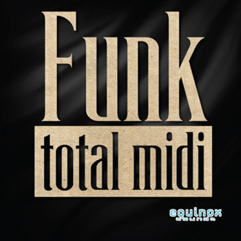 MIDI файлы - Equinox Sounds Total MIDI Funk