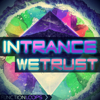 Сэмплы Function Loops In Trance We Trust