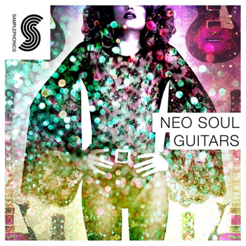 Сэмплы гитары - Samplephonics Neo Soul Guitars