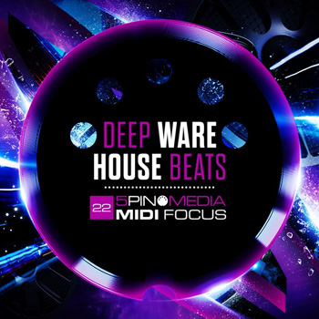 Сэмплы 5Pin Media MIDI Focus Deep Warehouse Beats