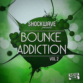 Сэмплы Shockwave Bounce Addict Vol.2
