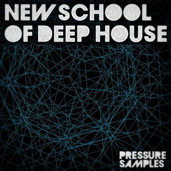 Сэмплы Pressure Samples New School of Deep House