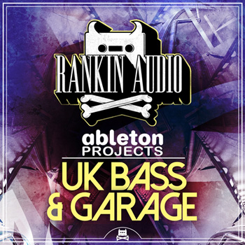 Проекты Rankin Audio UK Bass and Garage Ableton Projects