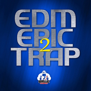 Сэмплы Gorillaz Samplez EDM Epic Trap 2