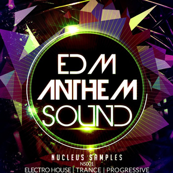 Сэмплы Nucleus Samples EDM Anthem Sound