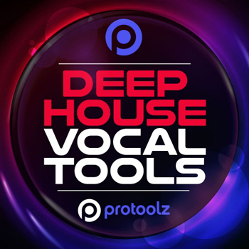 Сэмплы ProToolz Deep House Vocal Tools