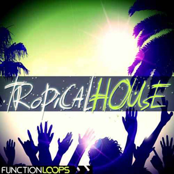 Пресеты Function Loops Tropical House For Spire