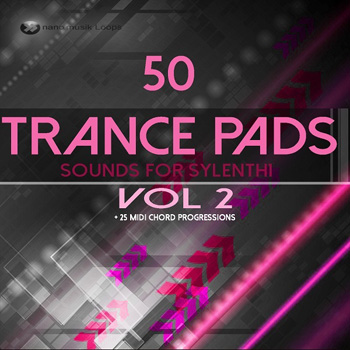 Пресеты Nano Musik Loops 50 Trance Pads Vol.2 Sounds For Sylenth
