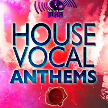 Сэмплы Fox Samples Must Have Audio House Vocal Anthems