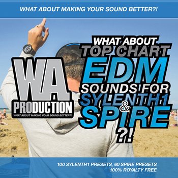 Пресеты WAProduction Top Chart EDM Sounds For Sylenth1 and Spire