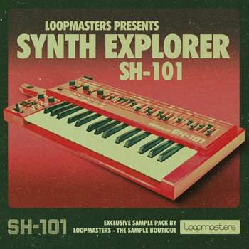 Сэмплы Loopmasters Synth Explorer SH101