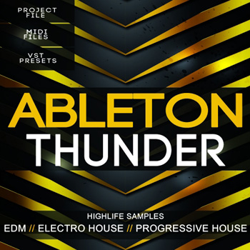 Проект HighLife Samples Ableton Thunder Template