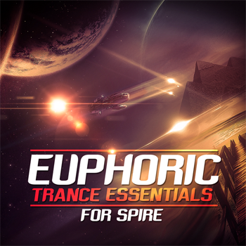 Пресеты Trance Euphoria Euphoric Trance Essentials For Spire