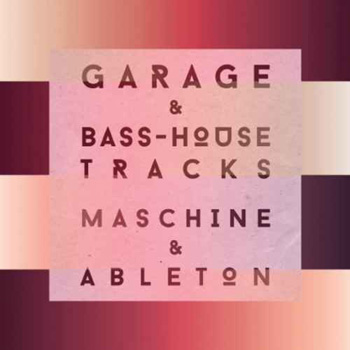Проекты Sample Magic Garage and Bass House Tracks