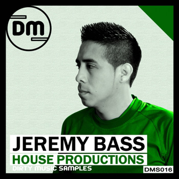 Сэмплы Dirty Music Jeremy Bass House Productions