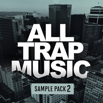 Сэмплы All Trap Music Sample Pack 2